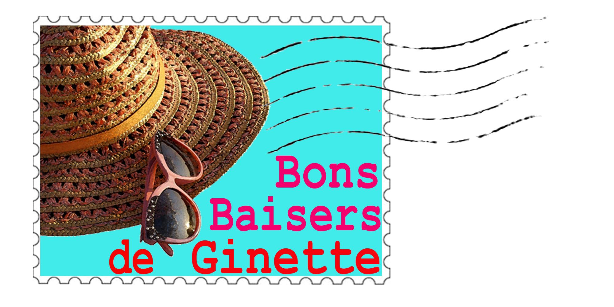 Bons baisers de Ginette